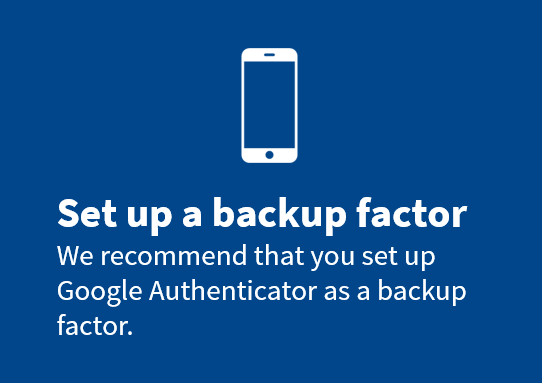 Smartphone icon prompting users to set up a backup authentication factor